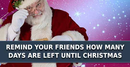 days until christmas reminder - How Many Days Left For Christmas